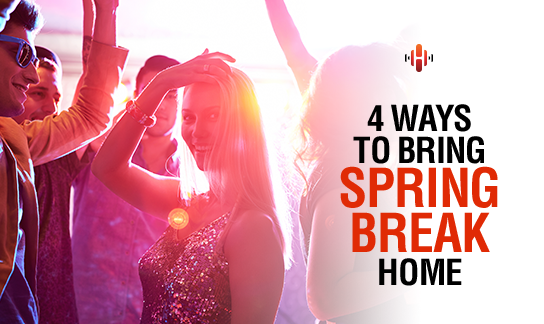 4 Ways to Bring Spring Break Home